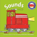 Amazing Machines First Concepts: Sounds - Book