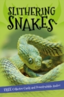 It's all about... Slithering Snakes - Book