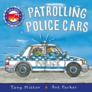Amazing Machines: Patrolling Police Cars - Book