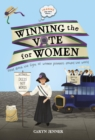 Imagine you were there... Winning the Vote for Women - Book