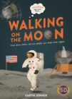 Imagine you were there... Walking on the Moon - Book