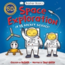 Basher Basics: Space Exploration - Book
