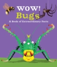 Wow! Bugs - Book