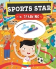 Sports Star in Training - Book