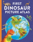 First Dinosaur Picture Atlas - Book