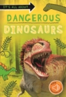 It's all about... Dangerous Dinosaurs - Book