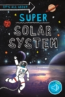 It's all about... Super Solar System - Book
