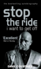 Stop The Ride, I Want To Get Off : The Autobiography of Dave Courtney - Book