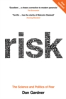 Risk : The Science and Politics of Fear - Book