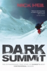 Dark Summit : The Extraordinary True Story of Everest's Most Controversial Season - Book