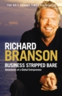 Business Stripped Bare : Adventures of a Global Entrepreneur - eBook