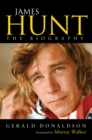 James Hunt : The Biography - Book