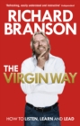 The Virgin Way : How to Listen, Learn, Laugh and Lead - Book