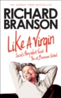 Like A Virgin : Secrets They Won't Teach You at Business School - Book