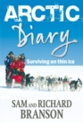 Arctic Diary : Surviving on thin ice - eBook