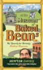 Behind the Scenes at the Museum of Baked Beans : My Search for Britain's Maddest Museums - Book