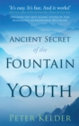 The Ancient Secret of the Fountain of Youth - Book