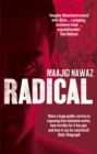Radical : My Journey from Islamist Extremism to a Democratic Awakening - Book
