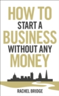 How To Start a Business without Any Money - Book