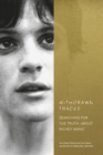 Withdrawn Traces : Searching for the Truth about Richey Manic, Foreword by Rachel Edwards - Book