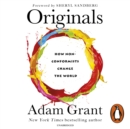 Originals : How Non-conformists Change the World - eAudiobook