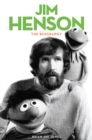 Jim Henson : The Biography - eBook