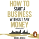 How To Start a Business without Any Money - eAudiobook