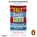 Salt, Sugar, Fat : How the Food Giants Hooked Us - eAudiobook