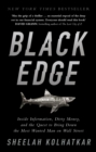 Black Edge : Inside Information, Dirty Money, and the Quest to Bring Down the Most Wanted Man on Wall Street - Book