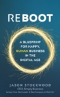 Reboot : A Blueprint for Happy, Human Business in the Digital Age - Book