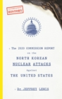 The 2020 Commission Report on the North Korean Nuclear Attacks Against The United States - Book