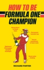 How to be Formula One Champion - Book
