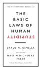 The Basic Laws of Human Stupidity : The International Bestseller - eBook