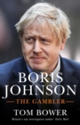 Boris Johnson : The Gambler - Book