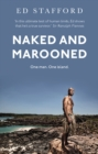 Naked and Marooned : One Man. One Island. One Epic Survival Story - Book