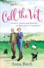 Call the Vet : Farmers, Dramas and Disasters - My First Year as a Country Vet - Book