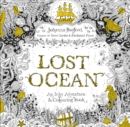 Lost Ocean : An Inky Adventure & Colouring Book - Book