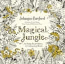 Magical Jungle : An Inky Expedition & Colouring Book - Book