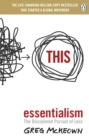 Essentialism : The Disciplined Pursuit of Less - Book