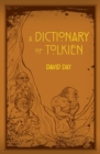 A Dictionary of Tolkien : A-Z - eBook