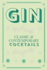 Gin Cocktails : classic & contemporary cocktails - eBook
