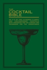 The Cocktail Bible : An A-Z of two hundred classic and contemporary cocktail recipes, with anecdotes for the curious and tips and techniques for the adventurous - eBook