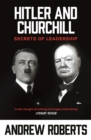 Hitler and Churchill : Secrets of Leadership - Book