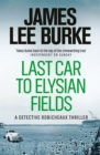 Last Car To Elysian Fields - Book