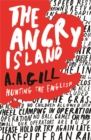 The Angry Island : Hunting the English - Book