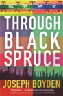 Through Black Spruce - Book