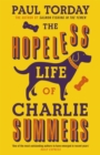 The Hopeless Life Of Charlie Summers - Book