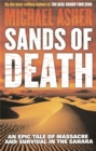 Sands of Death : An Epic Tale Of Massacre And Survival In The Sahara - Book