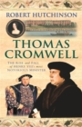Thomas Cromwell : The Rise And Fall Of Henry VIII's Most Notorious Minister - Book