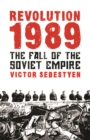 Revolution 1989 : The Fall of the Soviet Empire - Book